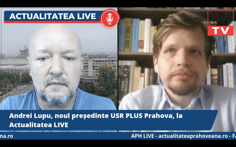 VIDEO PREMIERA. Andrei Lupu, noul președinte USR PLUS Prahova, la Actualitatea LIVE