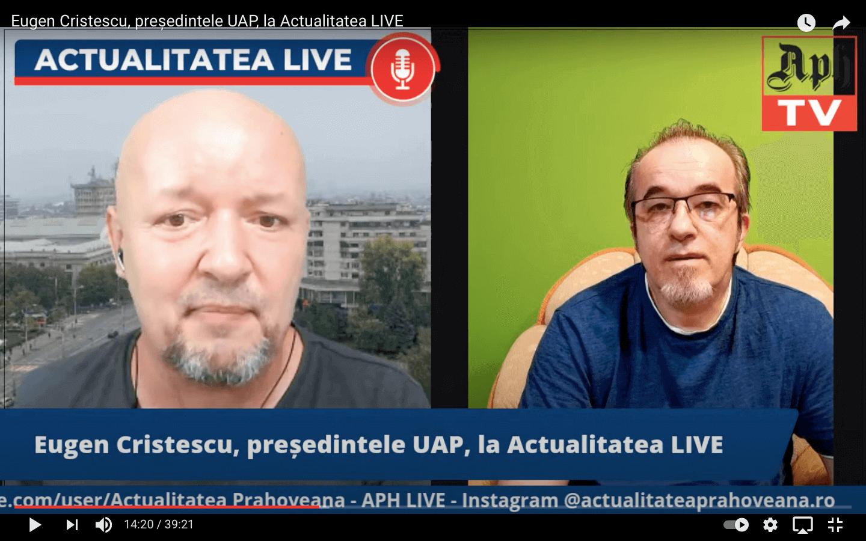 VIDEO emisiunea integrală. Eugen Cristescu, președintele UAP, la Actualitatea LIVE