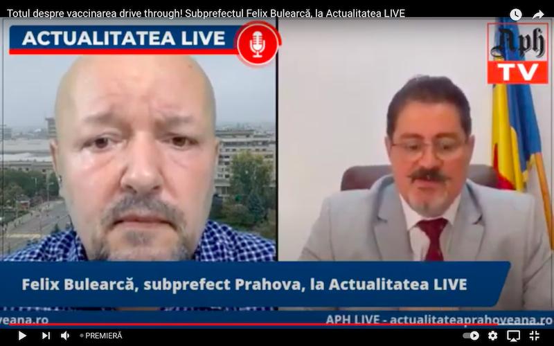 Totul despre vaccinarea drive-through! Felix Bulearcă, subprefectul Prahovei, la Actualitatea LIVE